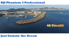 DJI Phantom 3 Just Cruisin' the Ocean in 4K UltraHD