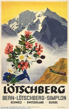 Vintage Railway Travel Poster - Lötschberg - Bern - Lötschberg - Simplon - Switzerland.