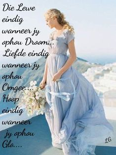Good Morning Greetings, Good Morning Wishes, Good Morning Quotes, Lekker Dag, Afrikaanse Quotes, Goeie Nag, Goeie More, Marriage Relationship, Relationships