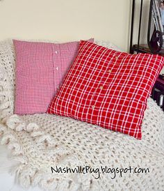 Turn Men's Shirt into Pillows.      http://nashvillepug.blogspot.com/2011/11/mens-shirt-christmas-pillows.html