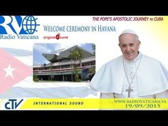 VATICAN #PopeFrancis in Cuba - Welcome ceremony in Havana - @YouTube
