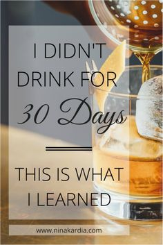 A 30 day no-drinking challenge - click to read or pin for later!
