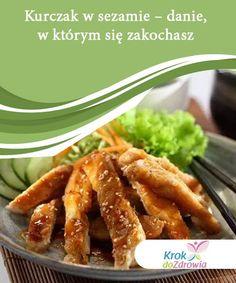 Kurczak w sezamie – danie, w którym się zakochasz   Kurczak w sezamie to pyszne danie, które z pewnością przypadnie do gustu całej twojej rodzinie. Poznaj przepis na tę oryginalną, azjatycką potrawę! Green Beans, Diet Recipes, Food And Drink, Lunch, Vegetables, Cooking, Fitness, Poultry, Cucina