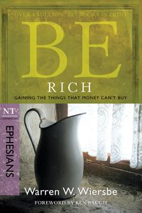 Be Rich (Ephesians) In a society where wealth is often the measurement of success, popular author and Bible teacher Dr. Warren W. Wiersbe unravels Ephesians to reveal the countercultural nature of the gospel. Through helpful illustrations and analysis, he opens our eyes to the riches that we already have in Christ—though we rarely take advantage of them.  Not only has God given us the promise of an eternity in heaven, He has given us the reality of a relationship with Him right here on…