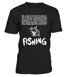 "# I'm Not Listening - I'm Thinking About Fishing T Shirt .  Special Offer, not available in shops      Comes in a variety of styles and colours      Buy yours now before it is too late!      Secured payment via Visa / Mastercard / Amex / PayPal      How to place an order            Choose the model from the drop-down menu      Click on ""Buy it now""      Choose the size and the quantity      Add your delivery address and bank details      And that's it!      Tags: This boat bass tournament…"