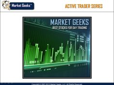 Selecting The Best Stocks For Day Trading And Swing Trading - Market Geeks