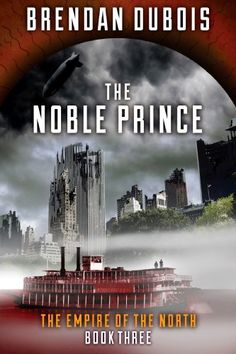 The Noble Prince (The Empire of the North Book 3) by [DuBois, Brendan]
