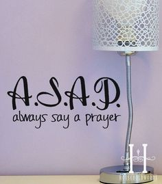 ASAP Always Say A Prayer Decor Vinyl Decal words for walls, car window, laptop and Crafts, Religious Decor on Etsy, $8.00