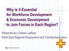 Why is is essential for workforce development and economic development to join forces in each region? Because they need a coordinated strategy for job creatio… Career Clusters, Types Of Intelligence, Marketing Information, Community Organizing, Economic Times, Social Services, Economic Development, Private Sector, Psych