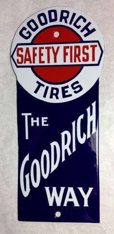 Goodrich tires porcelain sign door push