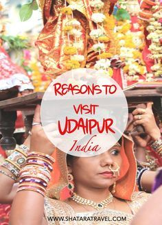 Reasons to visit Udaipur! Don't leave the lake city off your Indian Itinerary- It was our favourite!