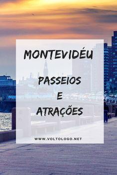 O que fazer em Montevidéu, no Uruguai | Dicas de passeios e atrações turísticas Time Travel, Places To Travel, Travel Tips, Places To Go, Ushuaia, Trip Planning, South America, Family Travel, Around The Worlds