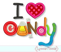 I LOVE CANDY Applique 4x4 5x7 6x10 Machine Embroidery Design Fall  HALLOWEEN. $2.99, via Etsy.