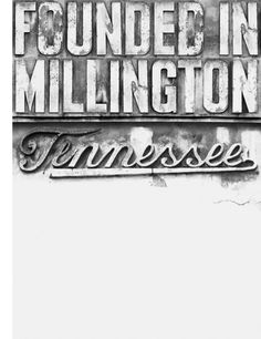 Founded in Millington, Tennessee