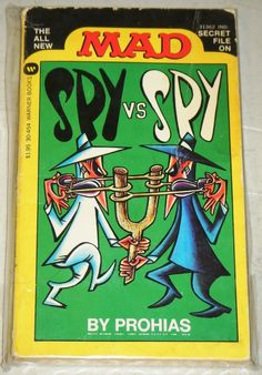 Spy vs Spy - mad magazine. LOVED this!!