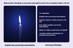 Download the World Suicide Prevention Day Light a Candle near a Window in Bosnian https://www.iasp.info/wspd/light_a_candle_on_wspd_at_8PM.php#bosnian