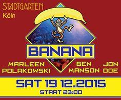 Banana Party, Samstag in Köln