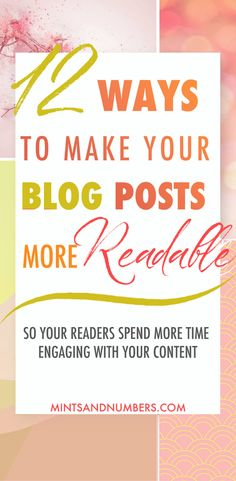 Here are 12 easy ways to make your blog posts more readable. Easily readable blog posts help your readers to stick around longer on your site and engage better with your content. If your blog is poorly formatted you risk losing your visitors. #webdesigntips #blogtips