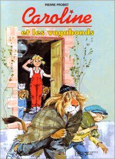 ''Caroline et les vagabonds', ill. Pierre Probst