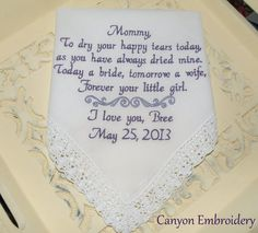Mother of the Bride  To Dry Your Happy Tears  by CanyonEmbroidery, $27.50@MANUEL GONZALEZ