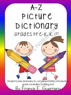 A-Z Picture Dictionary product from Mrs-F-Guerrero on TeachersNotebook.com