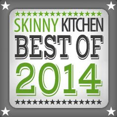 These were all extremely popular on Skinny Kitchen this past year! If you haven't had a chance to try some of these, I suggest you go down the list and try them all! http://www.skinnykitchen.com/recipes/top-10-favorite-recipes-of-2014/