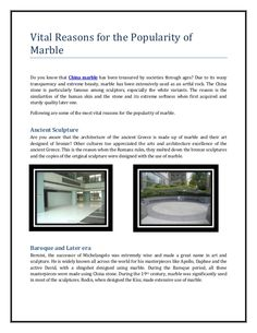Aforementioned are some of the most popular usage of China marble and why it has been extremely popular over the years!
