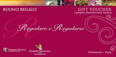 GIFT VOUCHER! Un'idea regalo originale... Scoprite l'emozione di Regalare e Regalarsi momenti unici tra le colline di Langhe, Monferrato e Roero #nataleinlanghe