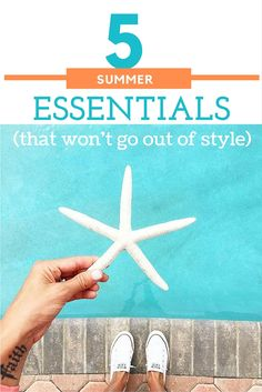 5 Summer Essentials (That Won't Go Out Of Style) - my kind of sweet // summer style