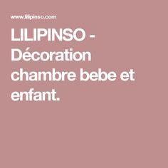 LILIPINSO - Décoration chambre bebe et enfant.