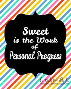 Creative Itch: 'Sweet is the Work of Personal Progress' YWIE 2014