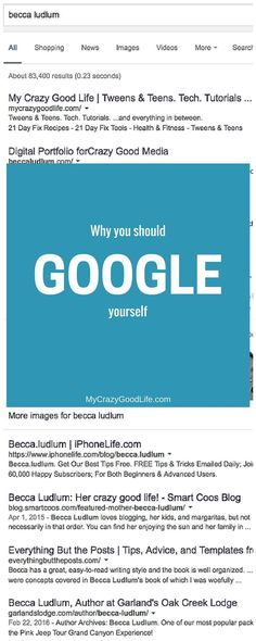 Why You Should Google Yourself Crazy Life, My Crazy, Life Is Good, Cyber Safety, Digital Footprint, Internet Safety, Parental Control, Blog Tips, Lifestyle Blog