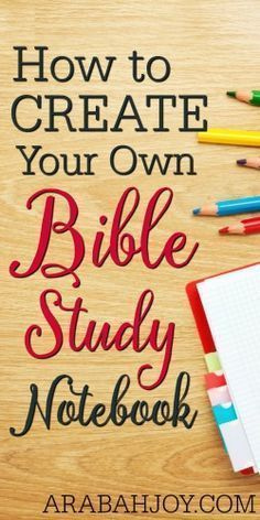 Creating your own Bible study notebook is a great way to help keep your quiet time organized and effective. Learn how to create your own Bible study notebook.