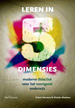 Leren in 5 dimensies: moderne didactiek voor het voortgezet onderwijs - Robert Marzano, Wietske Miedema - plaatsnr. 474/024 #Didactiek #Basisonderwijs