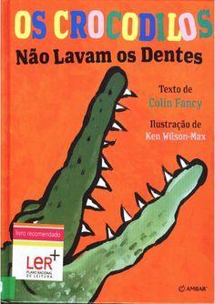 Os Crocodilos não lavam os dentes