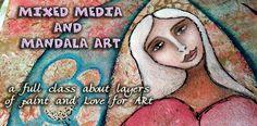 Mixed Media and Mandala Art, my new online class!