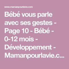 Bébé vous parle avec ses gestes - Page 10 - Bébé - 0-12 mois - Développement - Mamanpourlavie.com