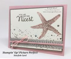 Stamping to Share: Learn How to Make this Versatile Starfish Card with Stampin' Up! Picture Perfect PLUS How To Video!