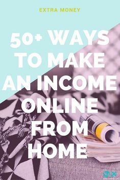 50  ways to make an income online from home when looking for some extra income with a side hustle or as a mom, blogger, student or entrepreneur. Earn Money Online Fast, Ways To Earn Money, Earn Money From Home, Make Money Blogging, How To Make Money, Money Tips, Earn Extra Income, Extra Money, Write Online