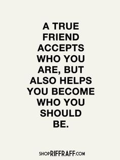 So many have come and gone. And without expressing why. All I care is those that stay are those that inspire me to become the best possible me I am meant to be. I'm not perfect and those that still love me are truly BEST and TRUE friends.