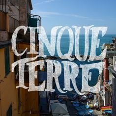 A hand lettering and photography project documenting my travels throughout Italy and highlighting my favorite cities and sights along the way! Adventure Italy | Cinque Terre | Kristen Marks #handlettering #travel #adventure #italy #typography