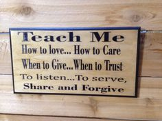 Teach Me  8.5 x  16  approx. Item 2113 by LaserZStudio on Etsy, $35.00