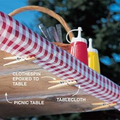DIY Tip of the Day: Tablecloth Control. Here's a really cool way to anchor a blowing tablecloth. Glue spring-type clothespins to the underside of the picnic table to clasp the tablecloth. Space the pins every 18 in. or so and apply epoxy resin to each (it's waterproof). Hold them in place with tape until the epoxy dries. Then simply clip the tablecloth tightly to the table.