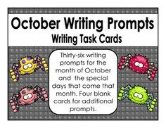 Thirty-six writing prompts for the month of October and the special days that come that month. Four blank cards for additional prompts.  These would be great for early finishers, a writing center, or table talk.