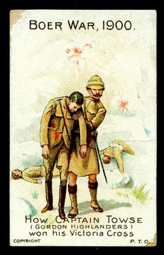 """Morris Cigarettes """"Boer War (set of 20 issued in """"How Captain Towse (Gordon Highlanders) won his Victoria Cross"""" Military Art, Military History, Ww2 Posters, Propaganda Art, Safari, Highlanders, Toy Soldiers, British Army, African History"""