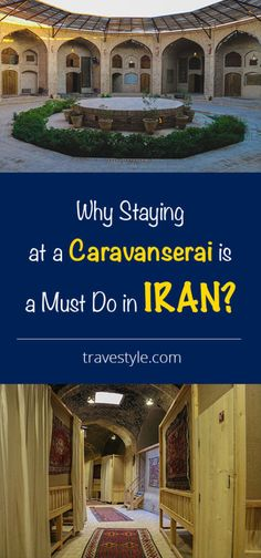 Why Staying at a Caravanserai is a Must Do in IRAN?! | Travestyle