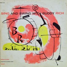 Buddy Rich, Sing and Swing With.., label:Norgran MGN 1031 (1955), Design: David Stone Martin.
