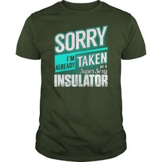 Super Sexy Insulator Job Title Shirts #gift #ideas #Popular #Everything #Videos #Shop #Animals #pets #Architecture #Art #Cars #motorcycles #Celebrities #DIY #crafts #Design #Education #Entertainment #Food #drink #Gardening #Geek #Hair #beauty #Health #fitness #History #Holidays #events #Home decor #Humor #Illustrations #posters #Kids #parenting #Men #Outdoors #Photography #Products #Quotes #Science #nature #Sports #Tattoos #Technology #Travel #Weddings #Women