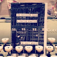 """Our Favorite Books: A Reading Playlist"" zine. Etsy. Everything about it is rad!"