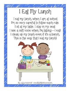 I Eat My Lunch Classroom Poster : File Folder Games at File Folder Heaven - Printable, hands-on fun! Classroom Helpers, Classroom Behavior, Classroom Rules, Classroom Posters, Classroom Organization, Classroom Management, Classroom Chants, Behavior Management, Classroom Ideas